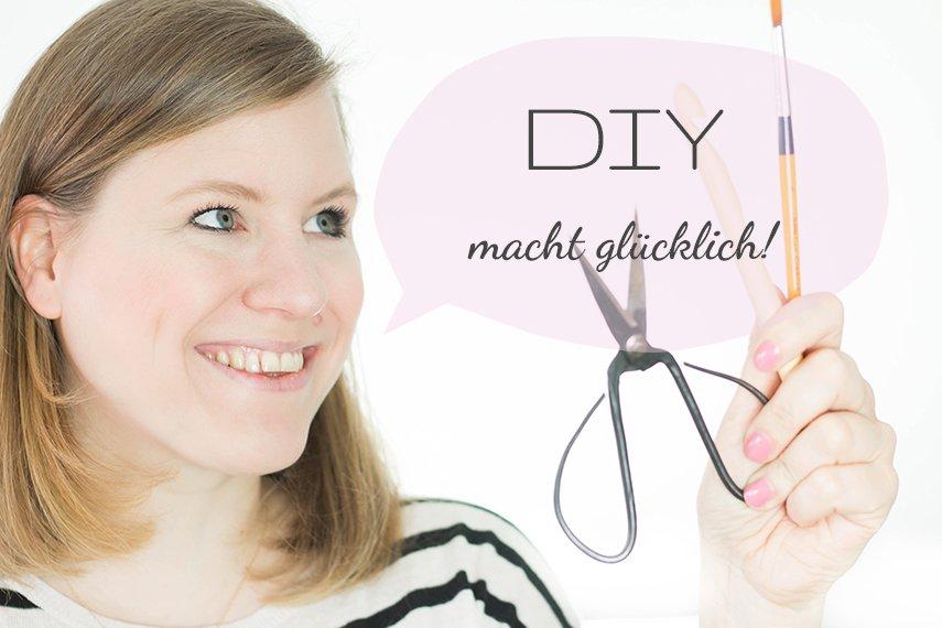 Weltglückstag – DIY macht glücklich!