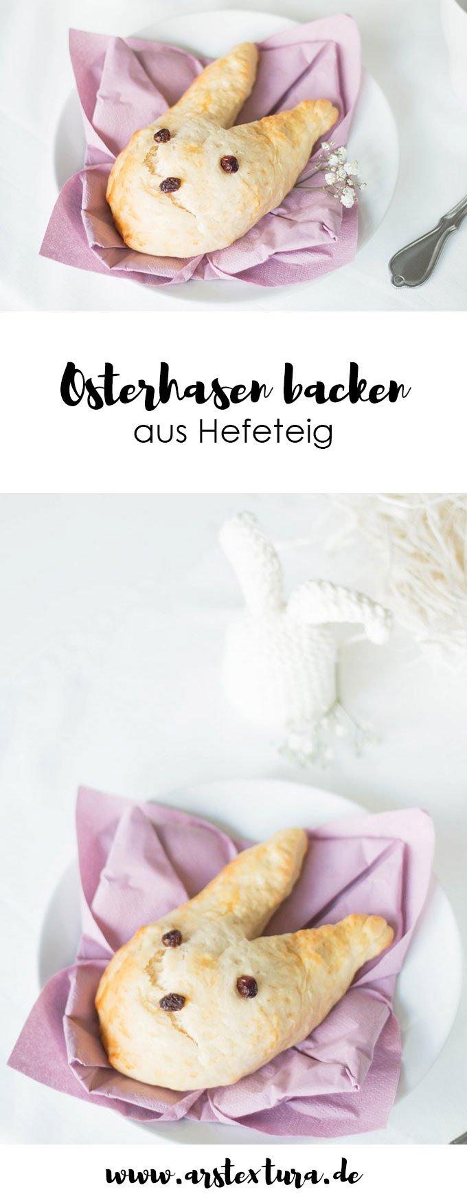 Ostern backen: Rezept Hasen aus Hefeteig backen - Osterhasen backen ist genau das Richtige zum Osterfrühstück und besser als ein Hefezopf