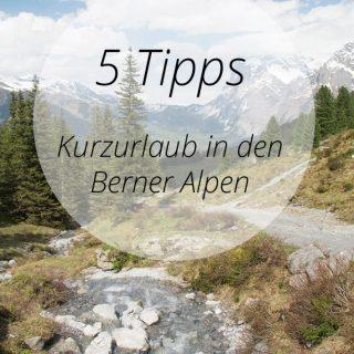 urlaub Berner Alpen