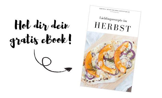 "Hol dir dein gratis eBook ""Lieblingsrezepte im Herbst"""