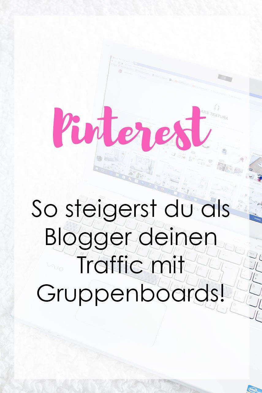 Pinterest - So steigerst du als Blogger deinen Traffic mit Gruppenboards