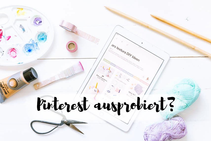 Pinterest ausprobiert – Lust auf eine kleine Bastelstunde?