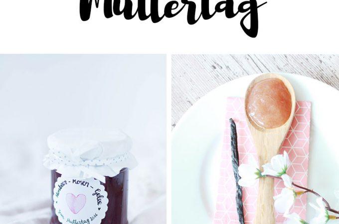 Leckere Rezepte zum Muttertag - Kuchen, Marmelade oder selbstgerechtes Eis - DIY Geschenke aus der Küche