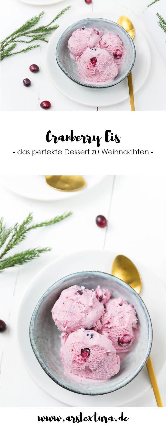 Cranberry Eis zu Weihnachten - der perfekte Nachtisch zur Weihnachtszeit