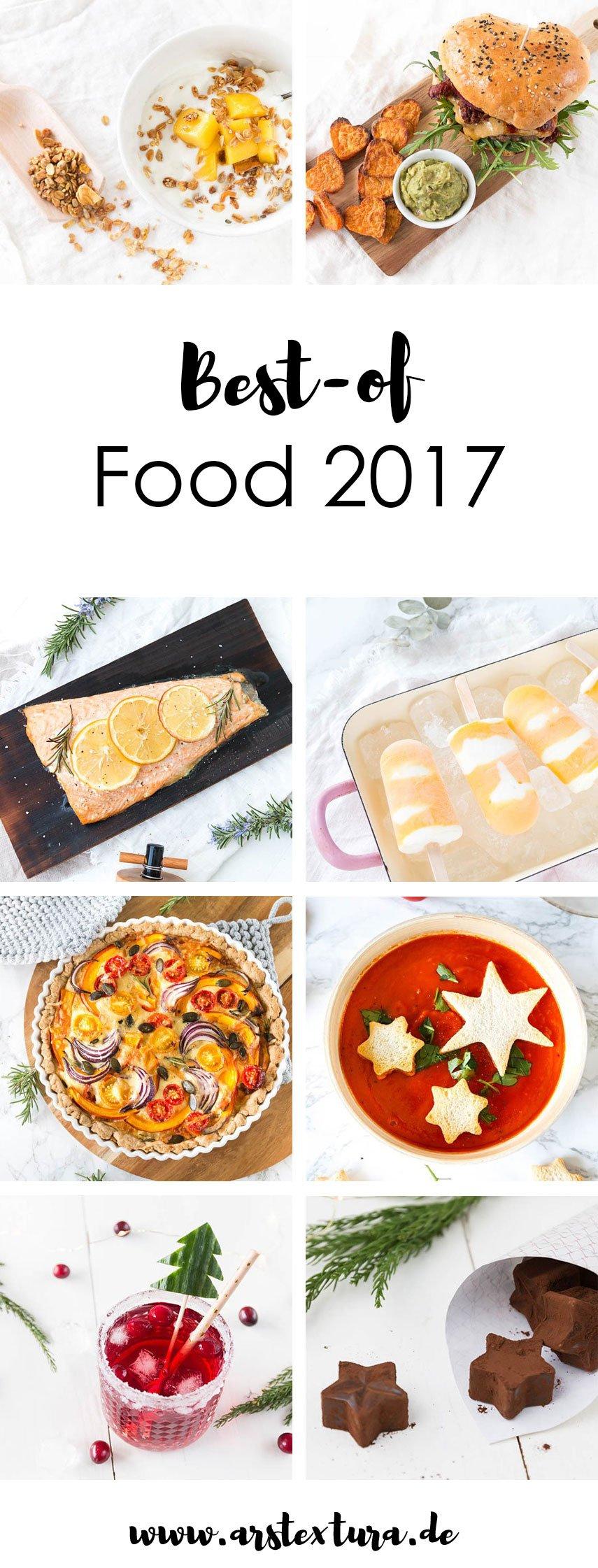 Best-of Food 2017 - die leckersten Rezepte und DIY Geschenke aus der Küche. Ob leckeres Granola zu Frühstück, einem Burger zum Valentinstag, Eis im Sommer oder leckere Weihnachtsgerichte - hier findet ihr sicher ein leckeres Rezept   ars textura - Foodblog
