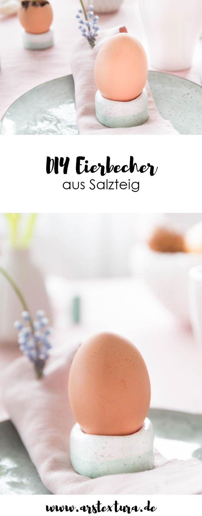 DIY Geschirr: Eierbecher aus Salzteig selber machen und die perfekte Tischdeko für Ostern | Geschirr im Keramik Look | Fax Ceramic | Töpfern und Geschirr selber machen | Rezept Salzteig | ars textura - DIY Blog