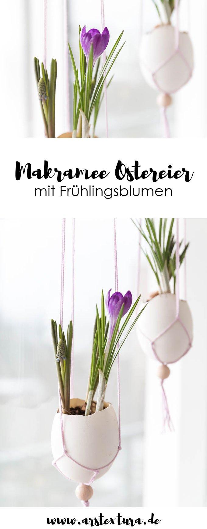 Ostern Dekoration selber machen: Makramee Ostereier fürs Fenstern mit Frühlingsblumen basteln | Ostern basteln | Fenster Dekoration Ostern | ars textura - DIY Blog