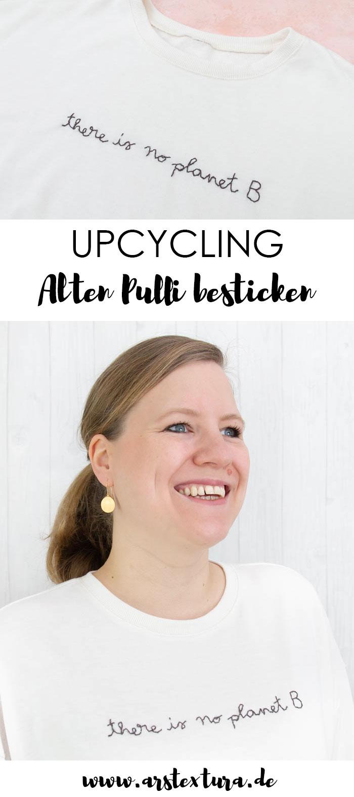 """Upcycling: Alten Pulli besticken mit """"there is no planet B"""" #nachhaltigkeit"""