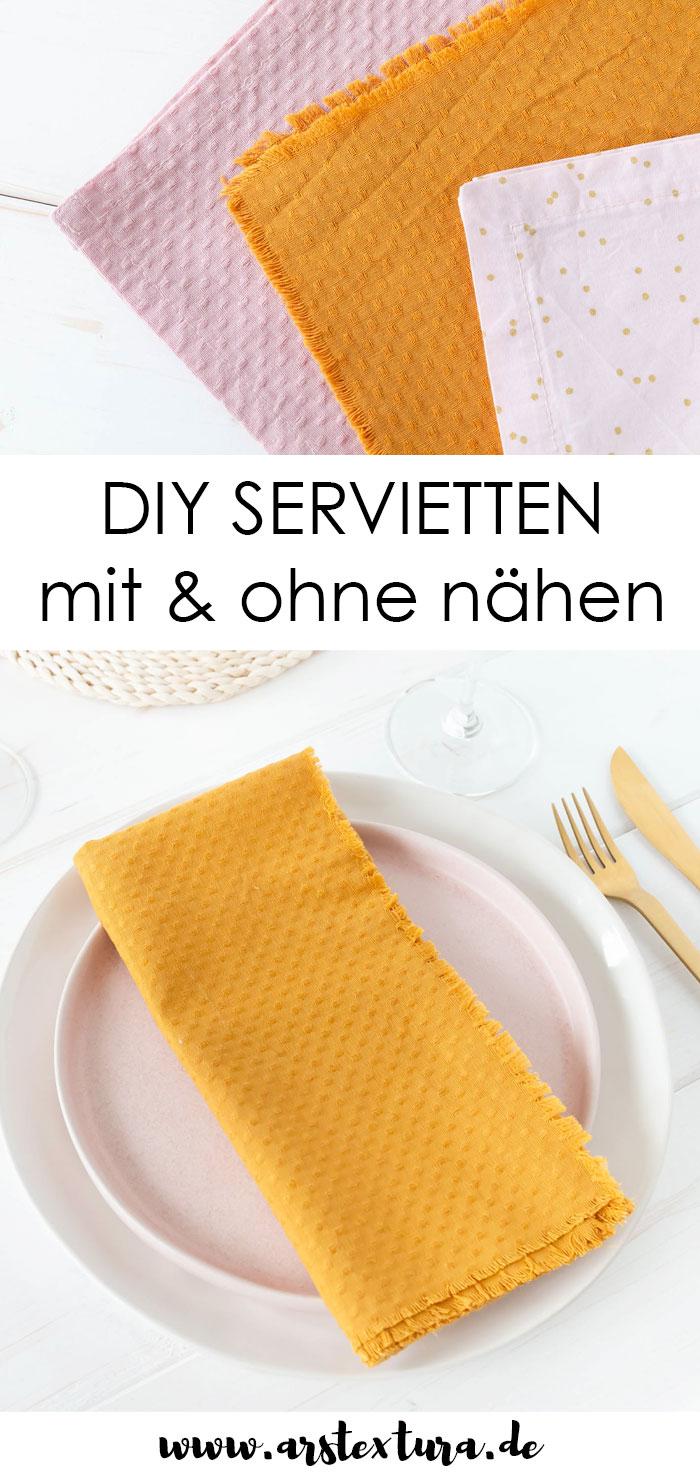 DIY Servietten mit und ohne nähen